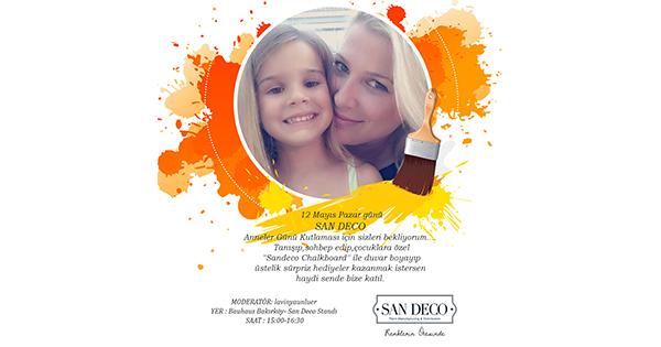San Deco'dan Anneler Günü'ne özel kutlama